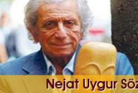 Nejat Uygur Sözleri