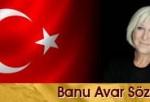 Banu Avar Sözleri