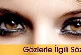 Gözlerle Ilgili Sözler Güzel Sözler
