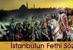 İstanbulun Fethi Sözleri