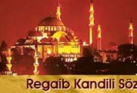 Regaib Kandili Sözleri