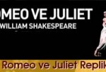 Romeo ve Juliet Replikleri
